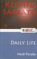 Keeping Sabbath [Daily Life]