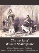 The Works of William Shakespeare  Timon of Athens  Cymbeline  The tempest  Titus Andronicus  The winter s tale