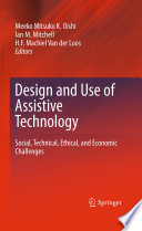 Design and Use of Assistive Technology