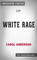 Conversation Starters on White Rage  by  Carol Anderson