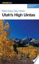 Best Easy Day Hikes Utah s High Uintas