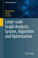 Large scale Graph Analysis  System  Algorithm and Optimization