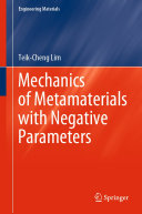 Mechanics of Metamaterials with Negative Parameters