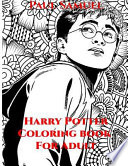 Harry Potter Coloring Book for Adults, Harry Potter Coloring Book