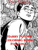 Harry Potter Coloring Book for Adults  Harry Potter Coloring Book