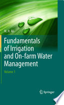 Fundamentals of Irrigation and On-farm Water Management: