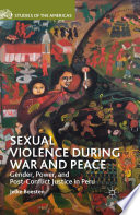 Sexual Violence during War and Peace