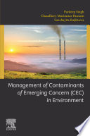 Management of Contaminants of Emerging Concern  CEC  in Environment
