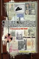 Cyberculture Counterconspiracy