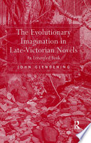 The Evolutionary Imagination in Late Victorian Novels