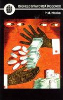 Books - Isiqhelo Siyayoyisa Ingqondo (Short Stories) (IsiXhosa) (Creative Writing Series) | ISBN 9780636003125