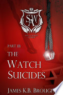 Save The World Academy Part Iii The Watch Suicides