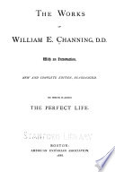 The Works of William E  Channing  D D  Book