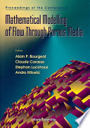 Mathematical Modelling Of Flow Through Porous Media   Proceedings Of The Conference