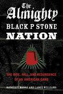 The Almighty Black P Stone Nation Pdf/ePub eBook