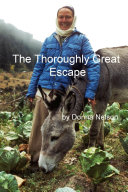The Thoroughly Great Escape