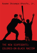 The New Scapegoats: Colored-On-Black Racism [Pdf/ePub] eBook