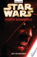 Star WarsTM - Darth Scabrous