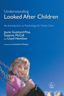 Understanding Looked After Children