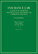 Insurance Law: A Guide to Fundamental Principles, Legal Doctrines, and Commercial Practices