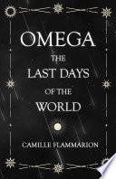 Omega   The Last days of the World