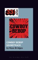 Pdf Yoko Kanno's Cowboy Bebop Soundtrack Telecharger
