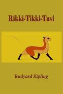 Rikki Tikki Tavi  Illustrated