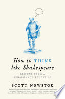 How to Think Like Shakespeare