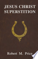 Jesus Christ Superstition