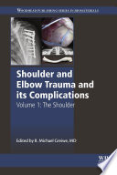 Shoulder and Elbow Trauma and its Complications