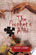 The Prophet s Alibi