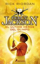 El   ltimo Heroe Del Olimpo  the Last Olympian