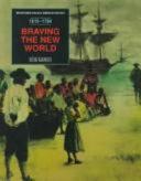 Braving the New World  1619 1784