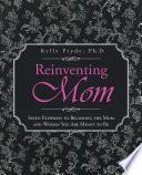 Reinventing Mom
