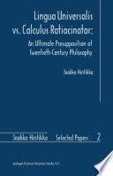 Lingua Universalis vs. Calculus Ratiocinator: