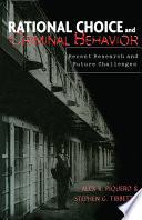 Rational Choice and Criminal Behavior