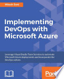 """""""Implementing DevOps with Microsoft Azure"""" by Mitesh Soni"""