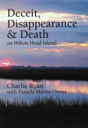 Deceit, Disappearance and Death