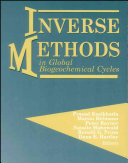 Inverse Methods in Global Biogeochemical Cycles