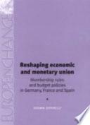 Reshaping Economic And Monetary Union