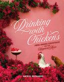 Drinking with Chickens Pdf/ePub eBook
