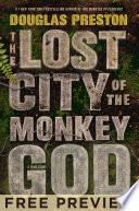 The Lost City of the Monkey God  EXTENDED FREE PREVIEW  first 6 chapters