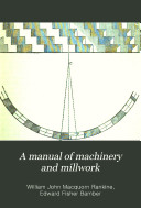 A Manual of Machinery and Millwork