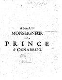 A Son A[lte]sse Monseigneur le Prince d'Osnabrug