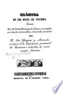 """Crónica de los Reyes de Navarra ... corregida en vista de varios códices, é ilustrada con notas por D. José Yanguas y Miranda. [With """"Noticias biográficas de D. Carlos.""""]"""