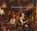 Transmutations--alchemy in Art