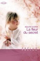 La fleur du secret (Harlequin Prélud')