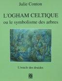 L'Ogham celtique ou le symbolisme des arbres