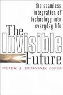 The Invisible Future Book