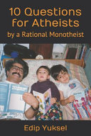 10 Questions for Atheists Book